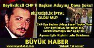 Beylikdüzü CHP'li Başkan adayına dava...