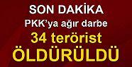 Bugün 34 terörist öldürüldü! 11 terörist...