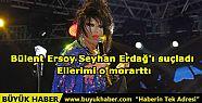 Bülent Ersoy Seyhan Erdağ'ı suçladı:...