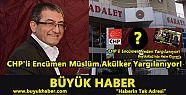 CHP'li Encümen Müslüm Akülker Yargılanıyor!