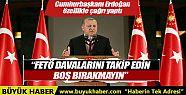 Cumhurbaşkanı Erdoğan'dan STK'lara: FETÖ...