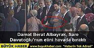 Damat Berat Albayrak, Sare Davutoğlu'nun...