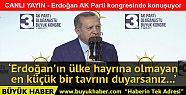 Erdoğan AK Parti Kongresi'nde konuşuyor