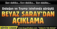 Erdoğan ve Trump görüştü! Beyaz Saray'dan...