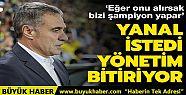 Ersun Yanal, Talisca'yı istedi: Bizi şampiyon...