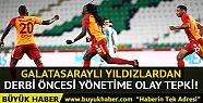 Galatasaraylı futbolcular Fenerbahçe derbisi...