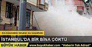 İstanbul Bahçelievler'de bir apartman...