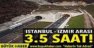 İstanbul-İzmir arası yolculuk süresi...
