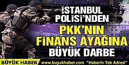 İstanbul Polisi'nden PKK'ya destek...