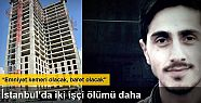 İstanbul'da 2 işçi ölümü daha