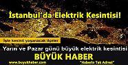 İstanbul'da Cumartesi ve Pazar günü büyük...