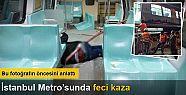 İstanbul'da metro kazası