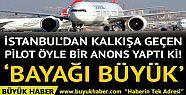 İstanbul'dan havalanacak yolcu uçağının...