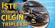 İstanbul'un yeni çılgın Projesi