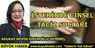 İŞYERİNDE CİNSEL TACİZ SUÇLARI