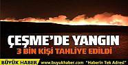 İzmir Çeşme'de yangın 3 bin kişi...