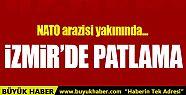 İzmir'de NATO arazisi yakınında patlama