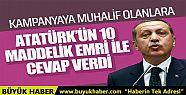 Kampanyaya muhalif olanlara Atatürkün...