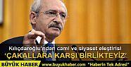 Kılıçdaroğlu'ndan 'camide siyaset' eleştirisi