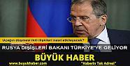Lavrov yarın Türkiye'ye geliyor