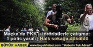 Maçka'da PKK'lı teröristlerle çatışma...