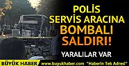 Mersin'de son dakika patlama! Polis servis...