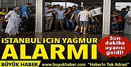 Meteoroloji'den İstanbul'a son dakika yağış...