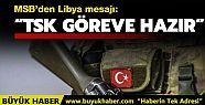 MSB'den Libya açıklaması: TSK göreve...