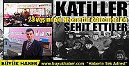 PKK'lı teröristler 23 yaşındaki Necmettin...