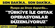 Rusya: Türkiye ile Suriye'deki hedeflere...