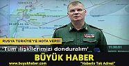 Rusya Türkiye'ye nota verdi