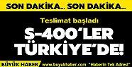 S-400'ler Türkiye'de teslimat başladı!