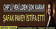 Şafak Pavey istifa etti
