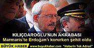 Şehit düşen koruma Kılıçdaroğlu'nun...