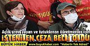 Semih Özakça ve Nuriye Gülmen hakkında...