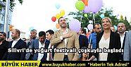 Silivri'de yoğurt festivali çoşkuyla...