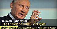Talimat Putin'den: Karadeniz'de tehlikeli...