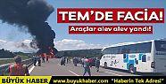 TEM Otoyolu'nda 3 araç alev alev yandı!