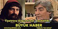 Tiyatrocu Argun Kınal'ı kaybettik!..