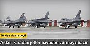 Türk jetleri Suriye için 'kırmızı'...