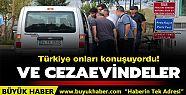 Türkiye onları konuşuyordu! Ve cezaevindeler