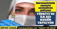 Türkiye'de ilk koronavirüs aşısı bugün...