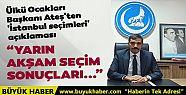 Ülkü Ocakları Başkanı Ateş'ten 'İstanbul...