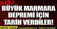 Uzmanlar Marmara depremi için tarih verdi...
