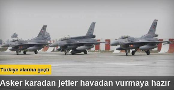 Türk jetleri Suriye için 'kırmızı' alarma geçti