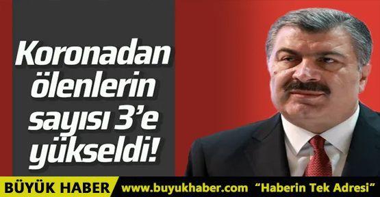 Türkiye'de koronadan can kaybı sayısı 3'e yükseldi
