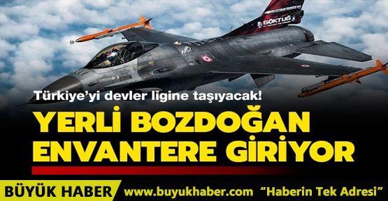 Türkiye'yi devler ligine taşıyacak! Yerli Bozdoğan envantere giriyor