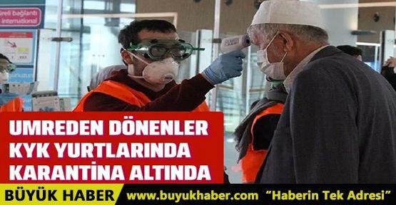 Umreden dönenler Ankara'da karantinaya alındılar