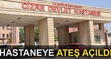 Şırnak'ta hastaneye silahla ateş açıldı