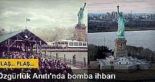 Özgürlük Anıtı'nda bomba ihbarı